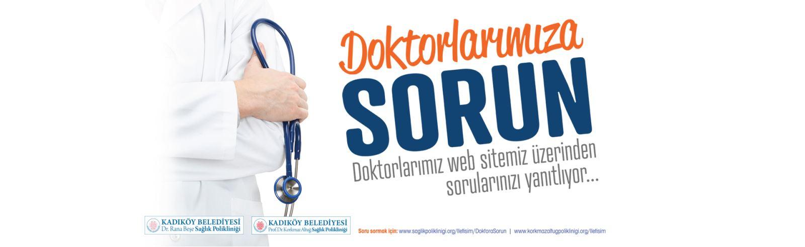 Doktorumuza Sorun